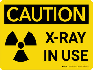 Caution: Radiation X Ray In Use Landscape With Icon - Wall Sign