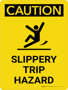 Caution: Slippery Trip Hazard Portrait With Icon - Wall Sign