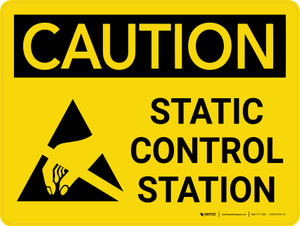 Caution: Static Control Station Landscape With Icon - Wall Sign