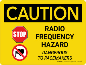 Caution: Stop - Radio Frequency Hazard - Dangerous to Pacemakers Landscape With Icon - Wall Sign