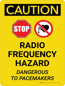 Caution: Stop - Radio Frequency Hazard - Dangerous to Pacemakers Portrait With Icon - Wall Sign