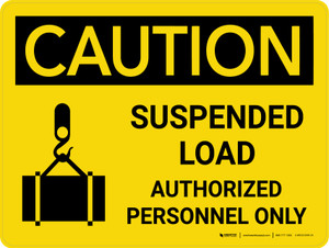 Caution: Suspended Load Authorized Personnel Only Landscape With Icon - Wall Sign