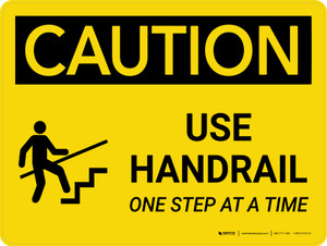 Caution: Use Handrail One Step At A Time Landscape With Icon - Wall Sign