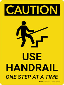 Caution: Use Handrail One Step At A Time Portrait With Icon - Wall Sign