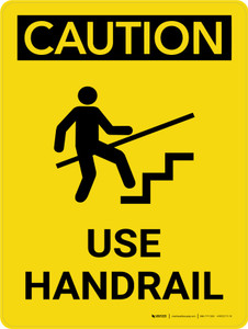 Caution: Use Handrail Portrait With Icon - Wall Sign