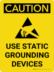 Caution: Use Static Grounding Devices Portrait With Icon - Wall Sign