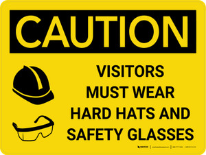 Caution: Visitors Must Wear Hard Hats Glasses Landscape With Icon - Wall Sign
