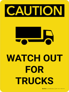 Caution: Watch Out For Trucks Portrait With Icon - Wall Sign