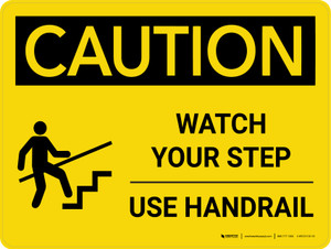 Caution: Watch Your Step Use Handrail Landscape With Icon - Wall Sign