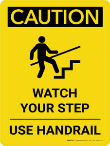Caution: Watch Your Step Use Handrail Portrait With Icon - Wall Sign