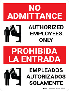 No Admittance Authorized Employees Only Bilingual Spanish with Icon - Wall Sign
