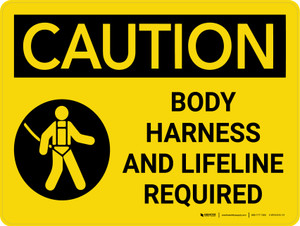 Caution: Body Harness and Lifeline Required Landscape With Icons - Wall Sign