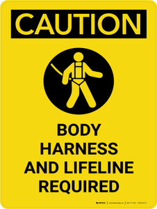 Caution: Body Harness and Lifeline Required Portrait With Icon - Wall Sign