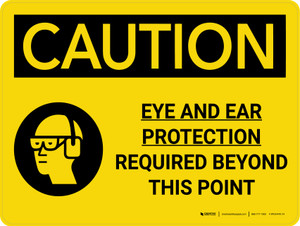 Caution: Eye and Ear Protection Required Beyond This Point Landscape With Icon - Wall Sign
