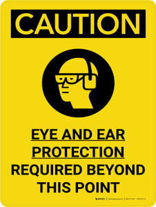 Caution: Eye And Ear Protection Required Beyond This Point Portrait With Icon - Wall Sign