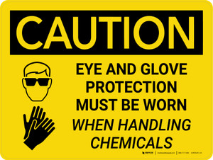Caution: Eye and Glove Protection With Chemicals Landscape With Icon - Wall Sign