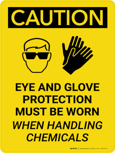 Caution: Eye and Glove Protection With Chemicals Portrait With Icon - Wall Sign