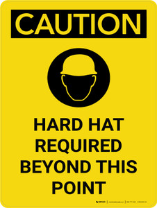 Caution: Hard Hat Required Beyond Point Portrait With Icon - Wall Sign