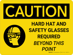 Caution: Hard Hats and Safety Glasses Beyond this Point Landscape With Icon - Wall Sign
