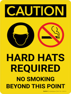 Caution: Hard Hats Required No Smoking Portrait With Icons - Wall Sign