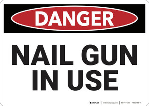 Danger: Nail Gun in Use - Wall Sign