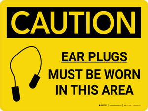Caution: PPE Ear Plugs Must be Worn in This Area Landscape With Icon - Wall Sign