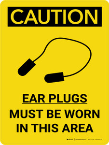 Caution: PPE Ear Plugs Must be Worn in This Area Portrait With Icon - Wall Sign