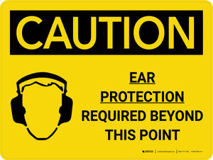 Caution: PPE Ear Protection Required Beyond this Point Landscape With Icon - Wall Sign