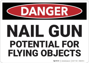Danger: Nail Gun Flying Objects - Wall Sign