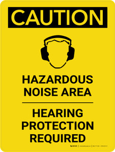 Caution: PPE Hazardous Noise Area Hearing Protection Required Portrait With Icon - Wall Sign