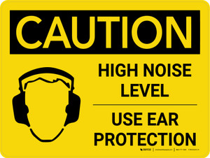 Caution: PPE High Noise Level Use Ear Protection Landscape With Icon - Wall Sign