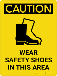 Caution: PPE Wear Safety Shoes in This Area Portrait With Icon - Wall Sign