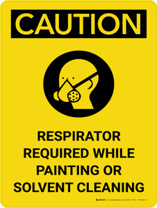 Caution: Respirator Required While Painting or Solvent Cleaning Portrait With Icon - Wall Sign