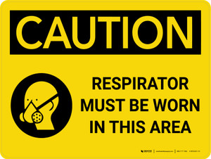 Caution: Respirators Must be Worn in This Area Landscape With Icon - Wall Sign