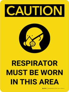 Caution: Respirators Must be Worn in This Area Portrait With Icon - Wall Sign