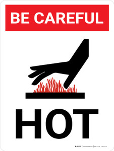 Be Careful: Hot Portrait with Icon - Wall Sign