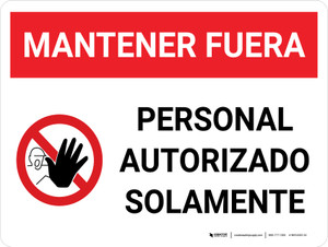 Authorized Personnel Only Keep Out Spanish Landscape with Icon - Wall Sign