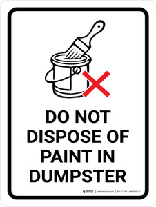 Do Not Dispose Of Paint In Dumpster Portrait with Graphic