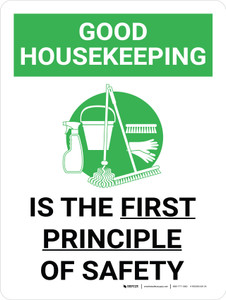 Good Housekeeping Is The First Principle Of Safety Portrait with Graphic