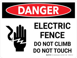 Danger: Electric Fence Do Not Climb or Touch Landscape with Graphic - Wall Sign
