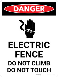 Danger: Electric Fence Do Not Climb or Touch Portrait with Graphic - Wall Sign