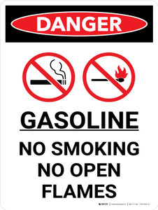 Danger: Gasoline No Smoking No Open Flame Portrait with Graphic - Wall Sign