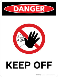 Danger: Keep Off Portrait with Graphic - Wall Sign