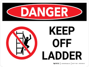 Danger: Keep Off Ladder Landscape with Graphic - Wall Sign