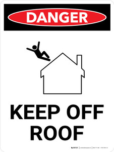 Danger: Keep Off Roof Portrait with Graphic - Wall Sign