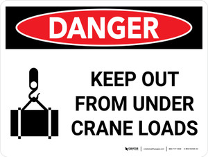 Danger: Keep Out From Under Crane Loads Landscape with Graphic - Wall Sign