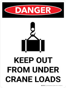 Danger: Keep Out From Under Crane Loads Portrait with Graphic - Wall Sign