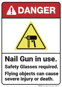 Danger: Nail Gun in Use Safety Glasses Required - Wall Sign