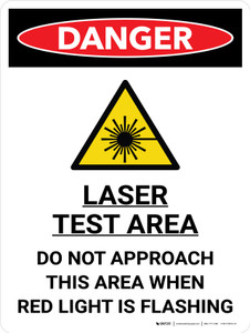 Danger: Laser Test Area Do Not Approach This Area When Light is Flashing Portrait with Graphic - Wall Sign