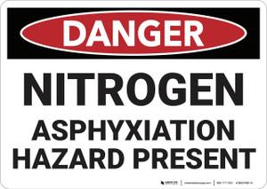 Danger: Nitrogen Asphyxiation Hazard Present - Wall Sign